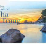 Những trải nghiệm khi đến Nha Trang mà du khách nên thử!